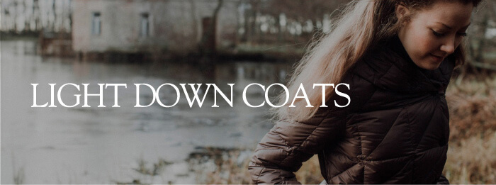 LIGHT DOWN COATS
