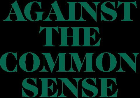 against the common sense