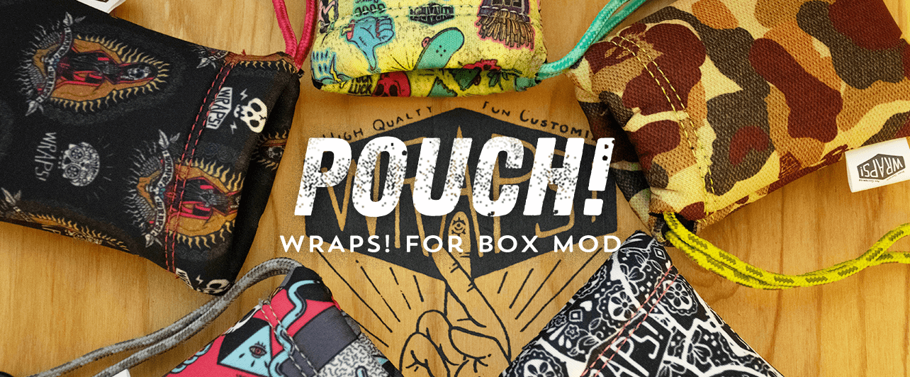 POUCH! WRAPS! for BOX MOD