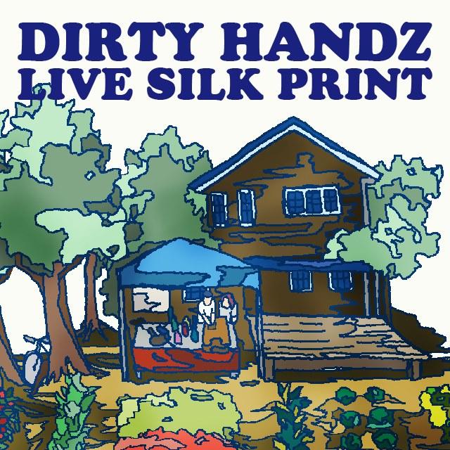 Dirty Handz Live Silk Print