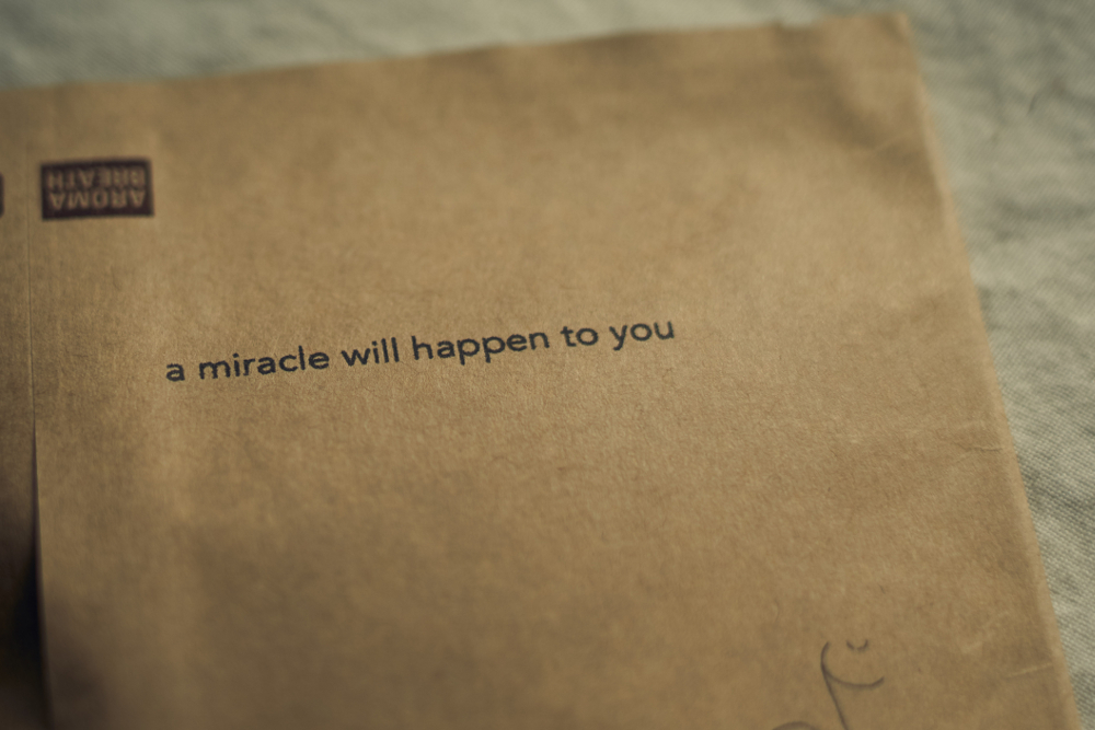 a miracle will happen to you